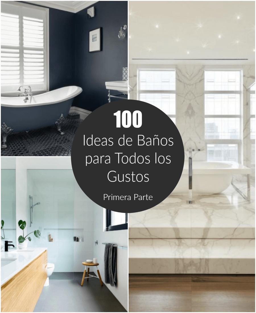 100 ideas de ba os para todos los gustos i parte for Ideas para todos