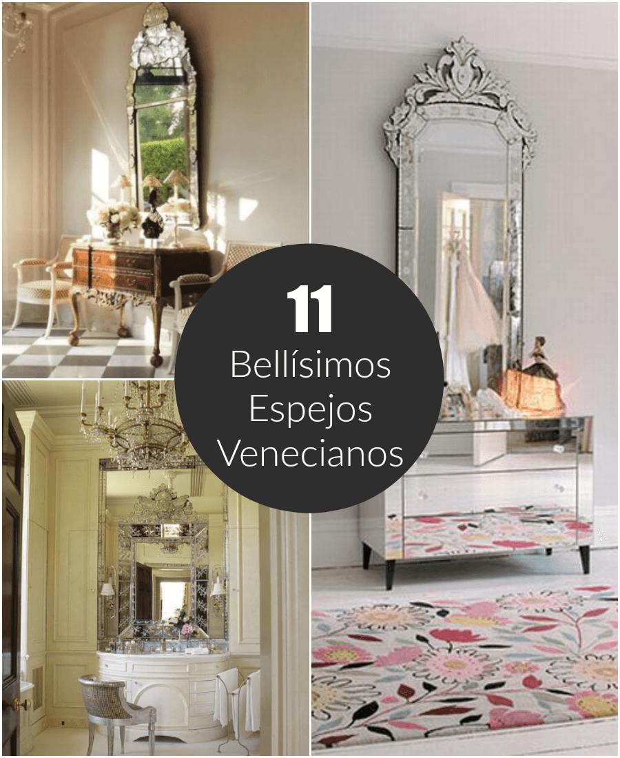 11 bell simos espejos venecianos for Espejos venecianos