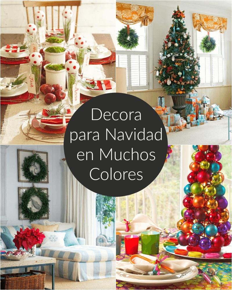 Decora para Navidad en muchos colores