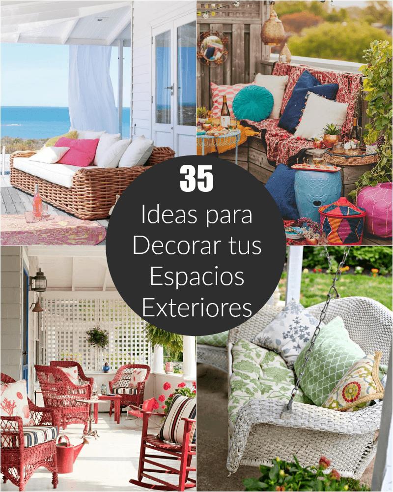 35 ideas para decorar tus espacios exteriores Decoracion de espacios exteriores