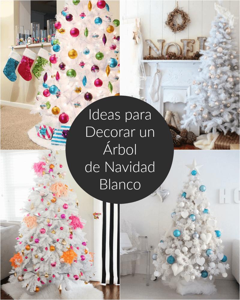 Ideas para decorar un rbol de navidad blanco for Ideas para decorar el arbol de navidad