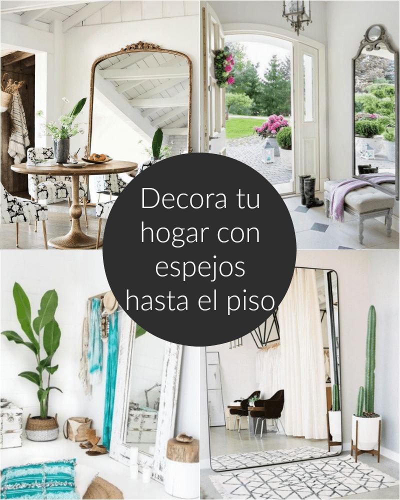 Decora tu hogar con espejos hasta el piso for Decora tu hogar
