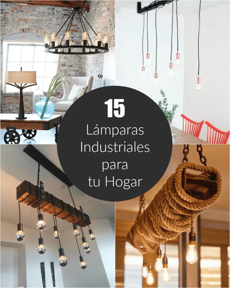 15 Lámparas industriales para tu hogar