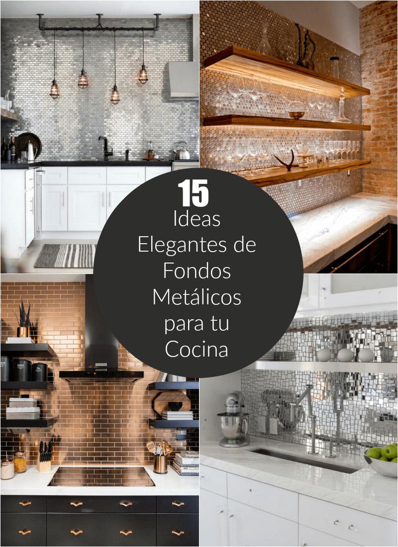 15 ideas elegantes de fondos met licos para tu cocina - Todo para tu cocina ...